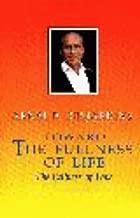 Toward the Fullness of Life: The Fullness of Love