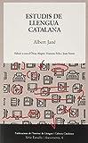 Estudis De Llengua Catalana (Publicacions de l'Institut de Llengua i Cultura Catalanes (ILCC))