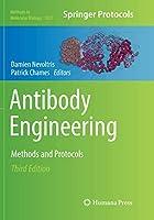 Antibody Engineering: Methods and Protocols (Methods in Molecular Biology, 1827)