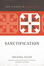 Sanctification (New Studies in Dogmatics)