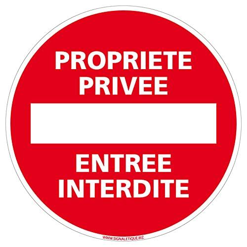 Panneau Propriété Privée Entrée Interdite - Diamètre 140 mm - Plastique PVC de 1 mm