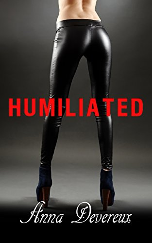 Humiliated: A chastity, SPH, cuckold story
