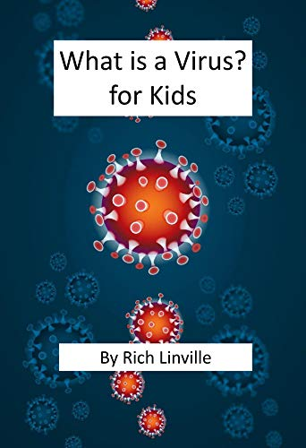 What is a Virus for Kids (English Edition) eBook: Linville, Rich: Amazon.es: Tienda Kindle