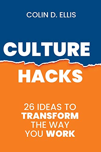 Culture Hacks: 26 ways to transform the way you work (English Edition)