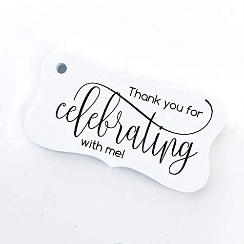 Thank you for Celebrating with me Tags, Birthday Favor Tags, Graduation Favor Tags (FR-66-WT)