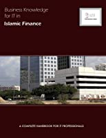 Business Knowledge for It in Islamic Finance (Bizle Professional)