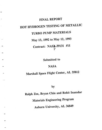 Hot hydrogen testing of metallic turbo pump materials (English Edition)