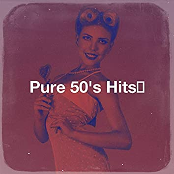 Pure 50's Hits