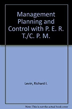 Planning and Control with Pert/CPM (By) Richard I. Levin (And) Charles A. Kirkpatrick 0070373655 Book Cover