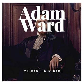 We Cans in Regard