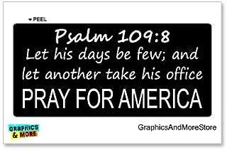 Graphics and More Psalm 109-8 Pray for America - Window Bumper Locker Sticker