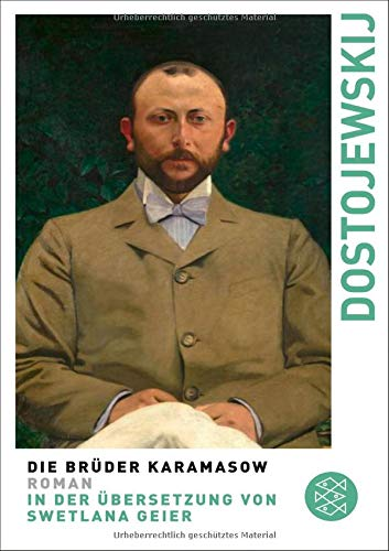 Die Brüder Karamasow: Roman (Fjodor M. Dostojewskij, Werkausgabe)