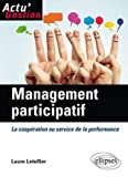 Management participatif - La coopération au service de la performance