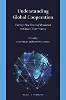 Understanding Global Cooperation: Twenty-Five Years of Research on Global Governance