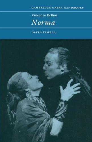 Vincenzo Bellini: Norma (Cambridge Opera Handbooks)