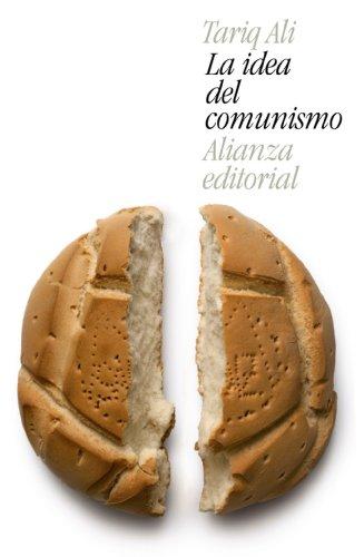La idea del comunismo (El libro de bolsillo - Ciencias sociales)