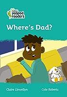 Level 3 – Where's Dad? (Collins Peapod Readers)