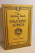 Golden Book Of Favorite Songs - Revised And Enlarged - Treasury Of The Best Songs Of Our People