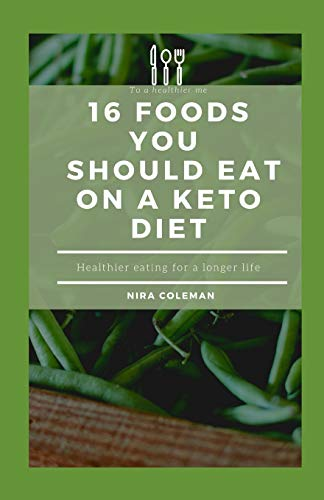 16 Foods You Should Eat on a Keto Diet