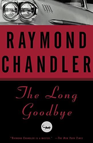 The Long Goodbye (Philip Marlowe #6)
