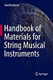 Handbook of Materials for String Musical Instruments