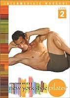 New York Style Pilates: Level 2 - Intermediate