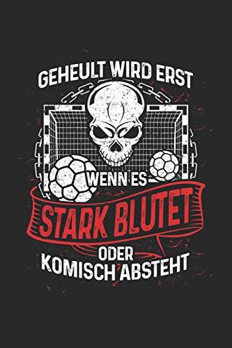 Handballer heulen nicht: Notizbuch / Notizheft für Handball Handballspieler Handball-Fan A5 (6x9in) liniert mit Linien