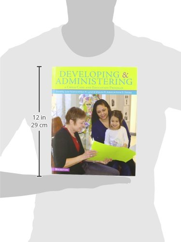 DEVELOPING & ADMINISTERING:A CHILD CARE AND EDUCATION PROGRAM