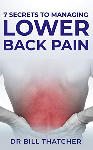 7 Secrets To Manage Lower Back Pain (English Edition)