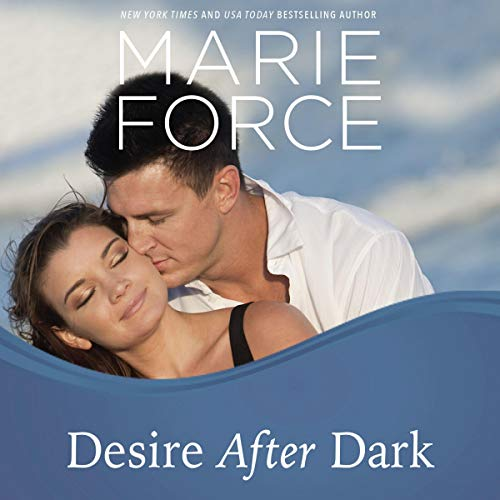 Desire After Dark     Gansett Island Series, Book 15              By:                                                                                                                                 Marie Force                               Narrated by:                                                                                                                                 Joan Delaware                      Length: 8 hrs and 42 mins     179 ratings     Overall 4.6