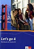 Let's go 4: Workbook mit Audio-CD Band 4 (Let's go. Ausgabe ab 2005) - Werner Kieweg
