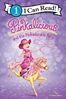 Pinkalicious and the Pinkadorable Pony (I Can Read Level 1)