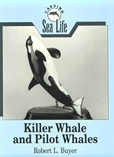 Killer Whale and Pilot Whales: Killer Whale and Pilot Whales (Carving Sea Life S.)