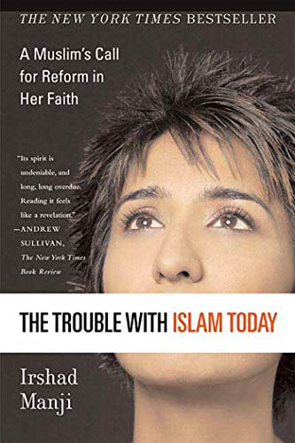 The Trouble with Islam Today Audiobook By Irshad Manji cover art