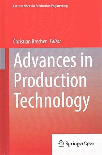[(Advances in Production Technology)] [Edited by Christian Becher] published on (January, 2015)