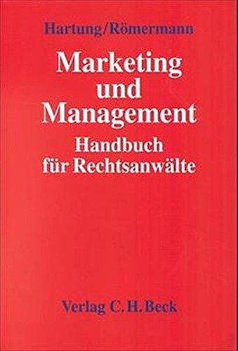 Marketing- und Management-Handbuch für Rechtsanwälte