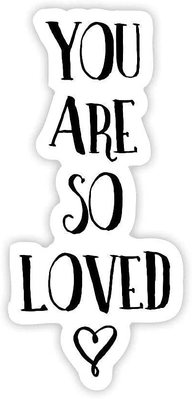 Limited time sale You are So Loved Vinyl Sticker Bottle Water Decorative Stickers Austin Mall