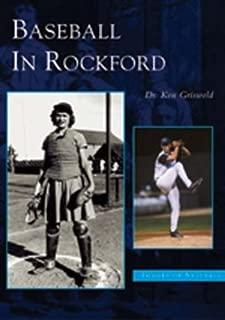 Baseball in Rockford (IL) (Images of Baseball)