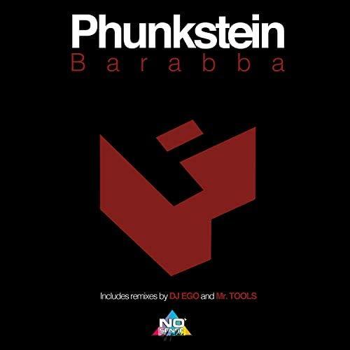 Phunkstein, Dj Ego & Mr. Tools