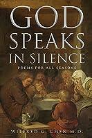 God Speaks in Silence: Poems for All Seasons