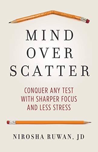 Mind Over Scatter: Conquer Any Test with Sharper Focus and Less Stress