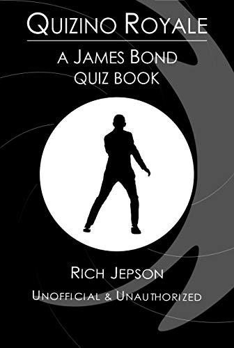 Quizino Royale: A James Bond Quiz Book (English Edition)