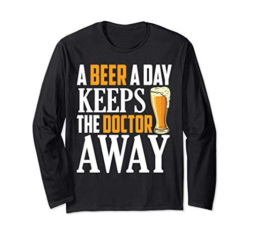 Ein Bier am Tag hält den Doktor fern Langarmshirt