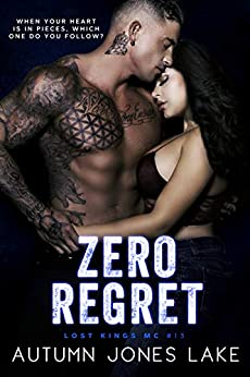 Zero Regret: Z and Lilly, Part Two (Lost Kings MC Book 13) by [Autumn Jones Lake]