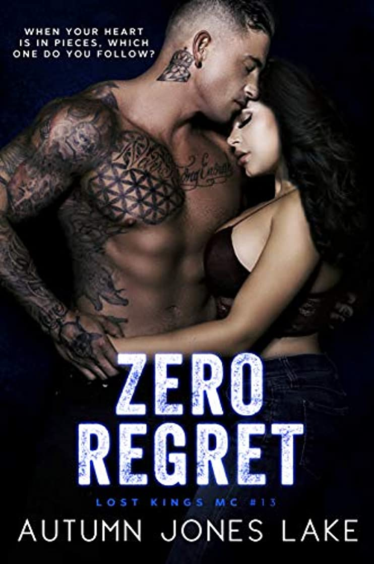 Zero Regret: Z and Lilly, Part Two (Lost Kings MC Book 13) wuhhleno13800