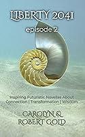 Liberty 2041: Episode Book 2