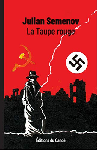 La Taupe rouge (French Edition)