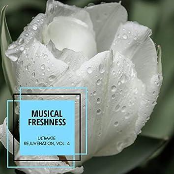 Musical Freshness - Ultimate Rejuvenation, Vol. 4