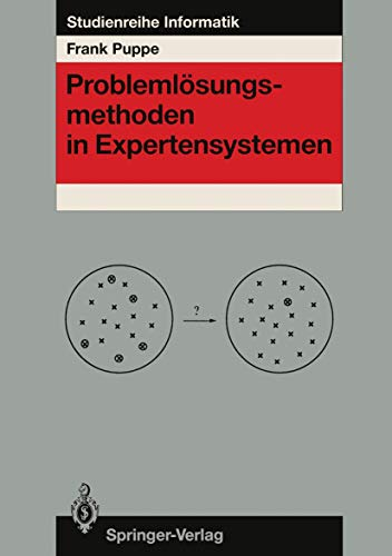 Problemlösungsmethoden in Expertensystemen (Studienreihe Informatik) (German Edition)