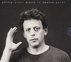 Glass: Music in Twelve Parts